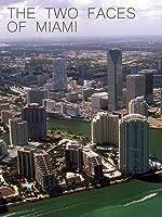 The Two Faces of Miami [OV]