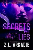 Secrets And Lies (The Sterlings, Billionaire Family Romantic Suspense Book 1)