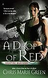 A Drop of Red (Vampire Babylon Book 4)