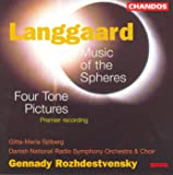 Langgaard: Music of the Spheres / 4 Tone Pictures