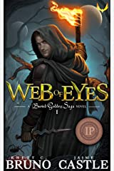 Web of Eyes: An Epic Fantasy Adventure (Buried Goddess Saga Book 1) Kindle Edition