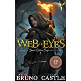 Web of Eyes: An Epic Fantasy Adventure (Buried Goddess Saga Book 1)