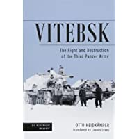 Vitebsk: The Fight and Destruction of the 3rd Panzer Army