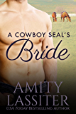A Cowboy SEAL's Bride (Hearts of Heroes Book 1)
