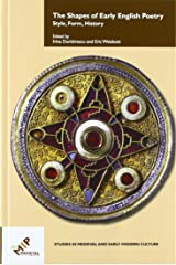 The Shapes of Early English Poetry: Style, Form, History (Studies in Medieval and Early Modern Culture) Hardcover