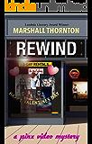 Rewind (Pinx Video Mysteries Book 4)