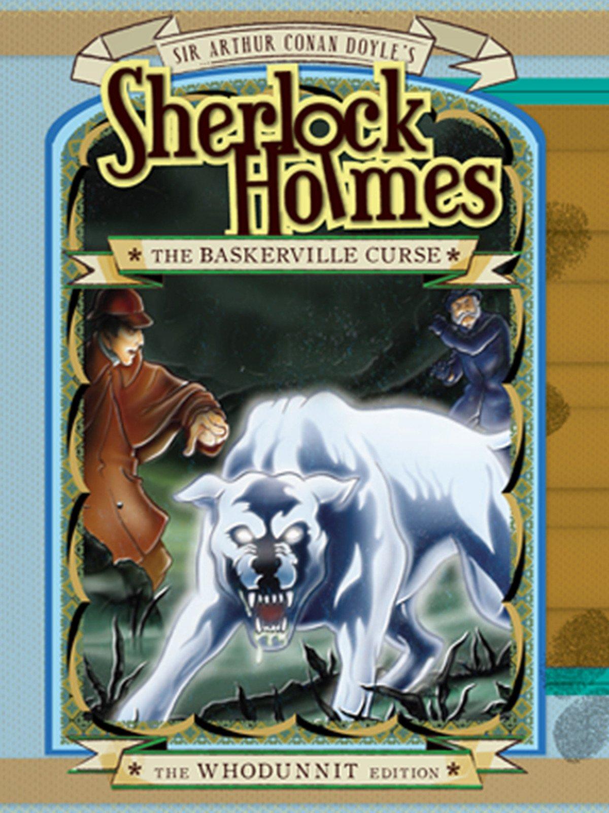 Sherlock Holmes: The Baskersville Curse