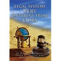 Legal Systems Very Different from Ours (English Edition)