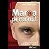 Marca Personal. Cómo convertirse en la opción preferente (Divulgación)