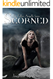Scorned (The Fallen Angelle Series Book 1)