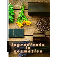 Ingredients in cosmetics: Beauty Care (English Edition)