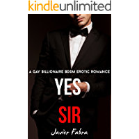 Yes Sir (MM Gay Billionaire BDSM Erotic Romance Short Story)
