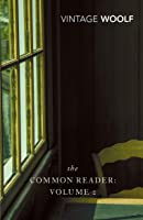 The Common Reader: Volume 2: V. 2 (Vintage