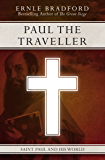 Paul the Traveller: Saint Paul and his World