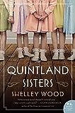 The Quintland Sisters: A Novel