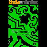 Livro Fingimento: Antologia de poemas publicados na revista Pessoa sob curadoria de Luiz Ruffato
