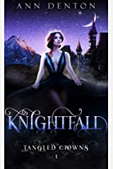 Knightfall (Tangled Crowns Book 1) Kindle Edition