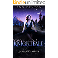 Knightfall (Tangled Crowns Book 1) book cover