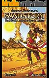 Sandstorm & the Eye of Horus (The Legend of Shaimaa Ramalia Book 1)