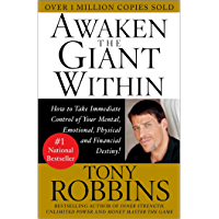 Awaken the Giant Within: How to Take Immediate Control of Your Mental, Emotional, Physical and Financial (English Edition)