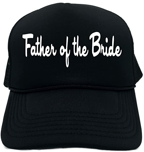 1737ab5166e Amazon.com  Funny Trucker Hat (FATHER OF THE BRIDE) Bridal Party ...
