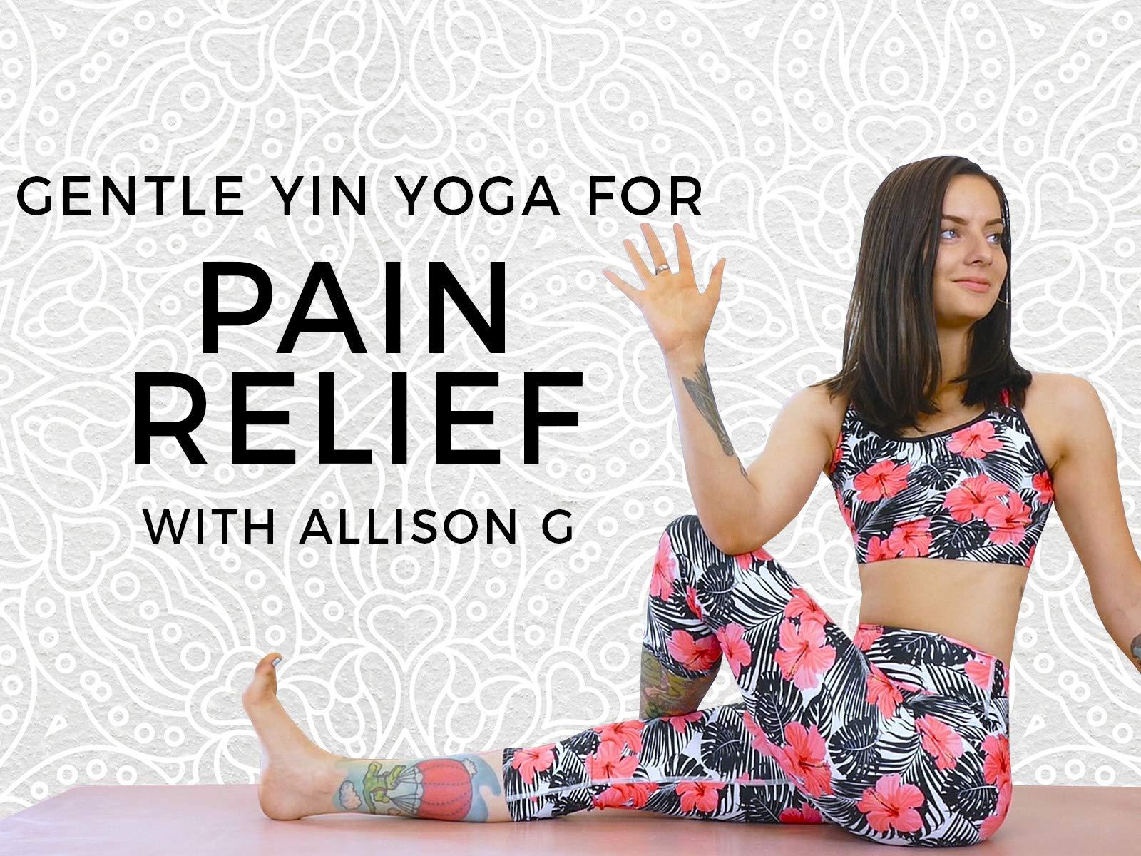 Gentle Yin Yoga For Pain Relief on Amazon Prime Video UK