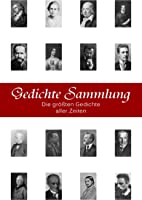 Gedichte Sammlung - Die 10 000+ Größten