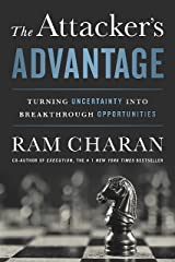 The Attacker's Advantage: Turning Uncertainty into Breakthrough Opportunities Kindle Edition