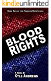 Blood Rights (Freedom/Hate Series, Book 2)