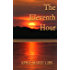 The Eleventh Hour: A heart gripping  Love Story