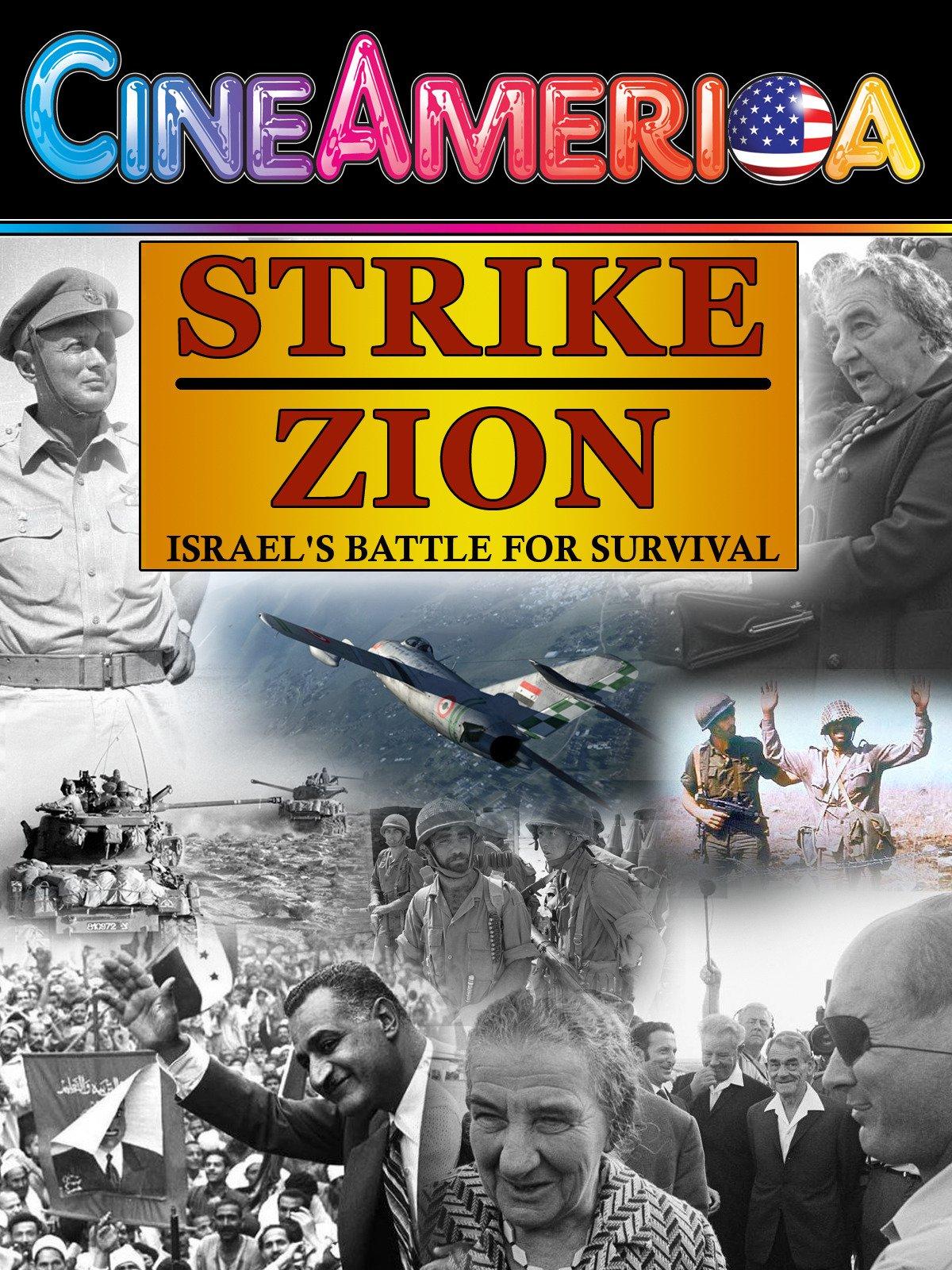 Strike Zion Israel's Battle For Survival