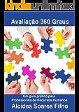Avaliações 360 Graus: Guia prático para Profissionais de Recursos Humanos