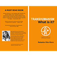 TRANSHUMANISM: What is it? (English Edition)