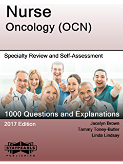 Ocn exam flashcard study system ocn test practice questions nurse oncology ocn specialty review and self assessment statpearls review series malvernweather Images