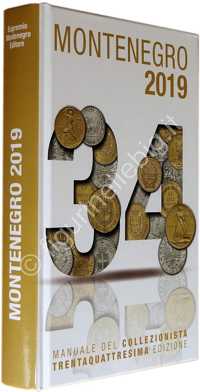 a78ff57e91 2019 Catalogo Montenegro 34ª ediz. Manuale del Collezionista di Monete  Italiane: Amazon.it: Commercio, Industria e Scienza