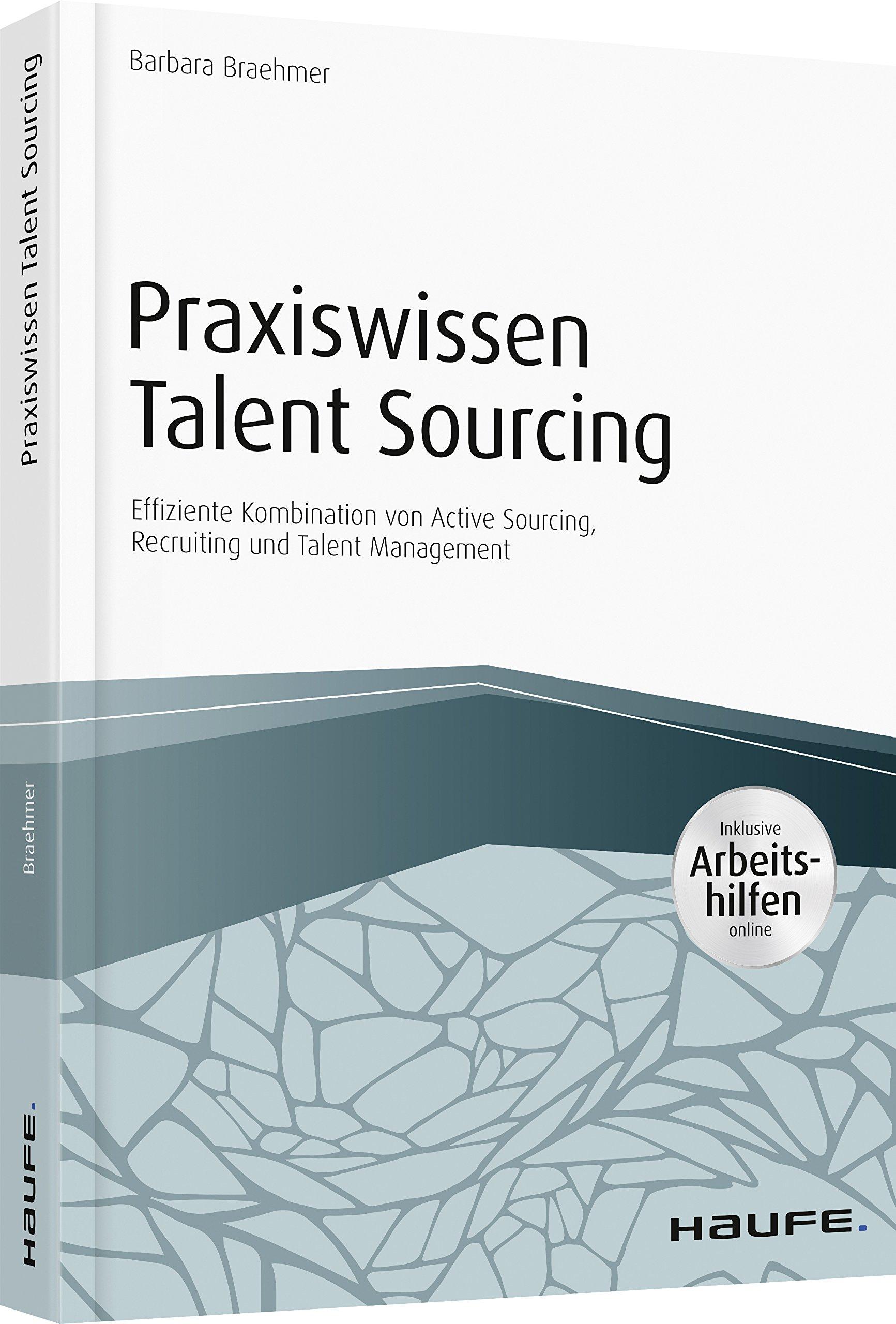 Praxiswissen Talent Sourcing Effiziente Kombination Von Active