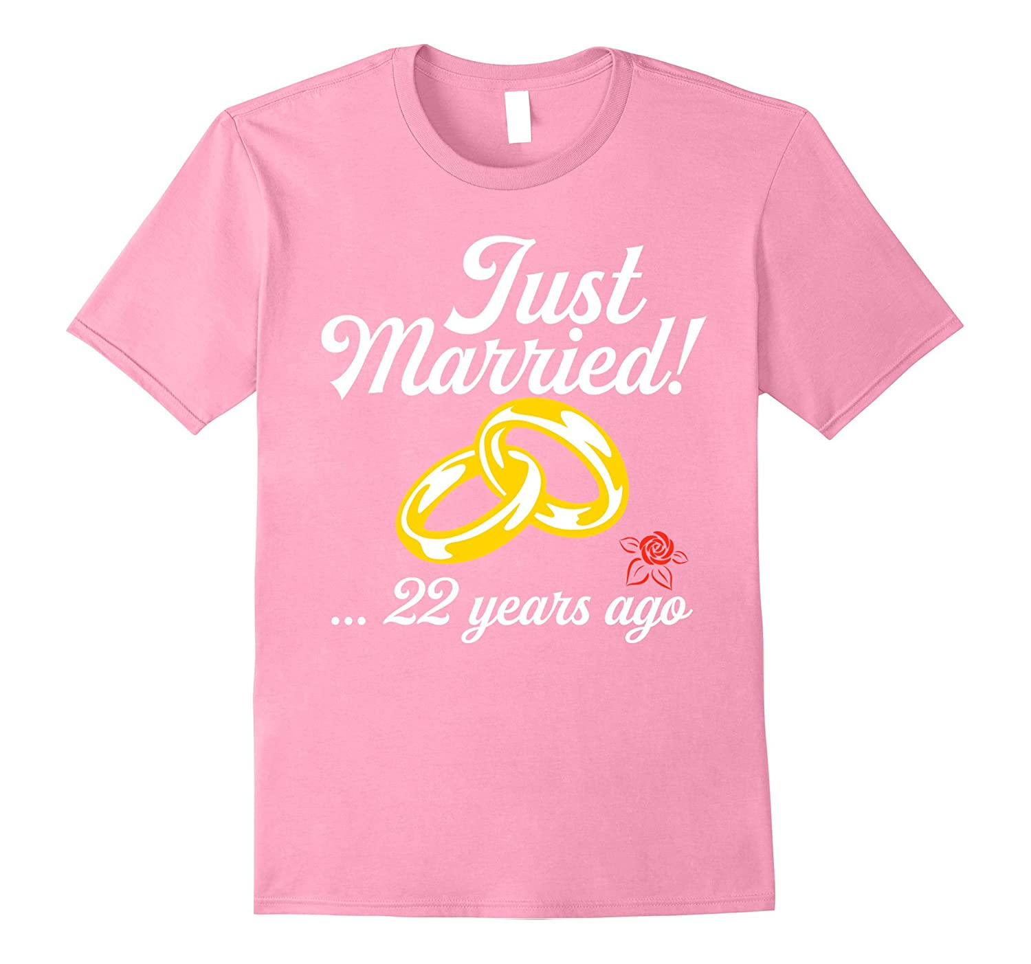 Just Married 22 Years Ago T-Shirts Wedding Anniversary Gifts-PL ...