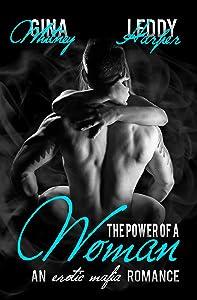 The Power of a Woman: A Mafia Erotic Romance