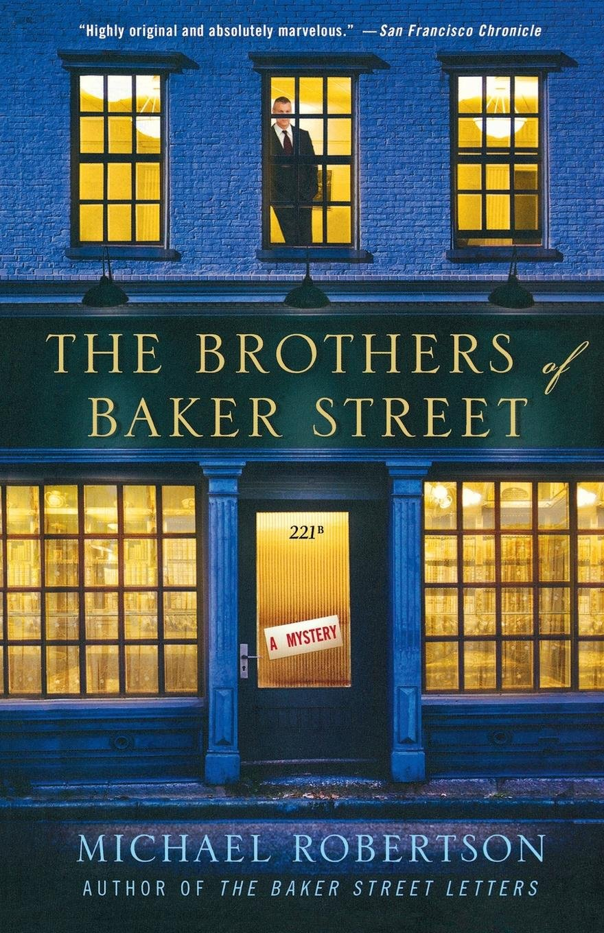The Brothers of Baker Street: A Mystery (The Baker Street Letters) PDF