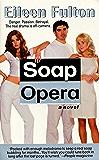 Soap Opera: A Novel