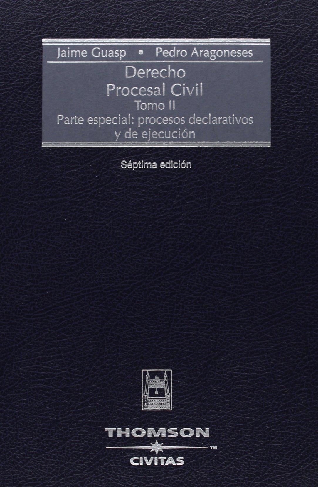 Parte especial: procesos declarativos y de ejecución Tratados y Manuales de Derecho: Amazon.es: Pedro Aragoneses Alonso, Jaime Guasp : Libros