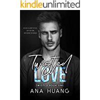 Twisted Love: A Brother's Best Friend Romance (English Edition)