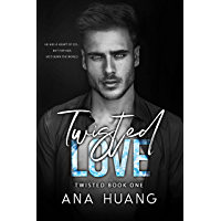 Twisted Love: A Brother's Best Friend Romance