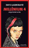 Millénium 4 - Ce qui ne me tue pas: Millénium 4