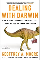 Dealing with Darwin: How Great Companies Innovate at Every Phase of Their Evolution Paperback