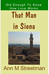 That Man in Siena Kindle Edition