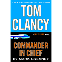 Tom Clancy Commander in Chief (A Jack Ryan Novel Book 16) (English Edition)