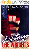 Christmas With the Wrights: A Wright Family Holiday Short (Wright Brothers Book 4)