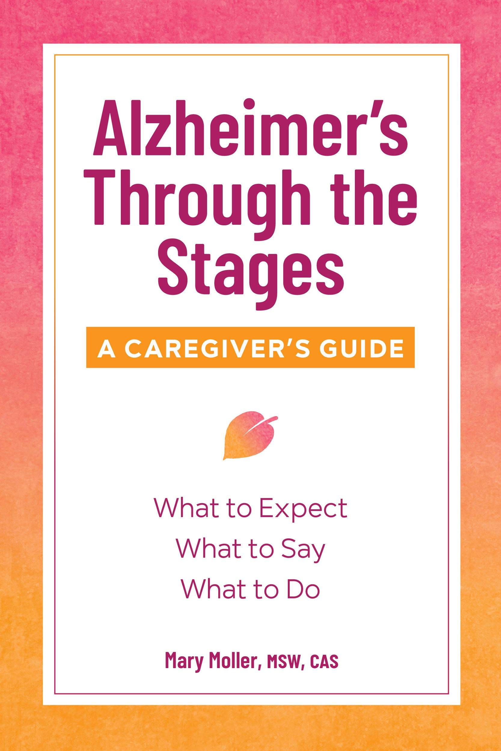 Alzheimers Through Stages Caregivers Guide product image