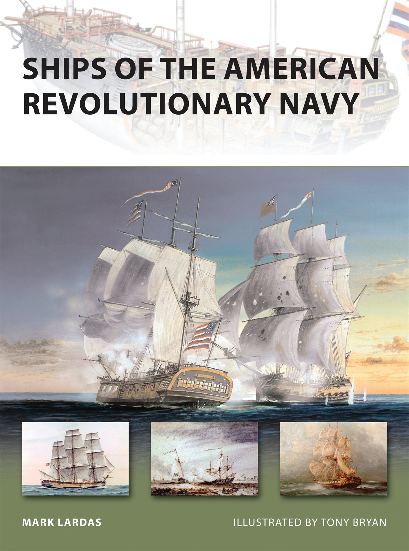Ships Of The American Revolutionary Navy  New Vanguard Band 161